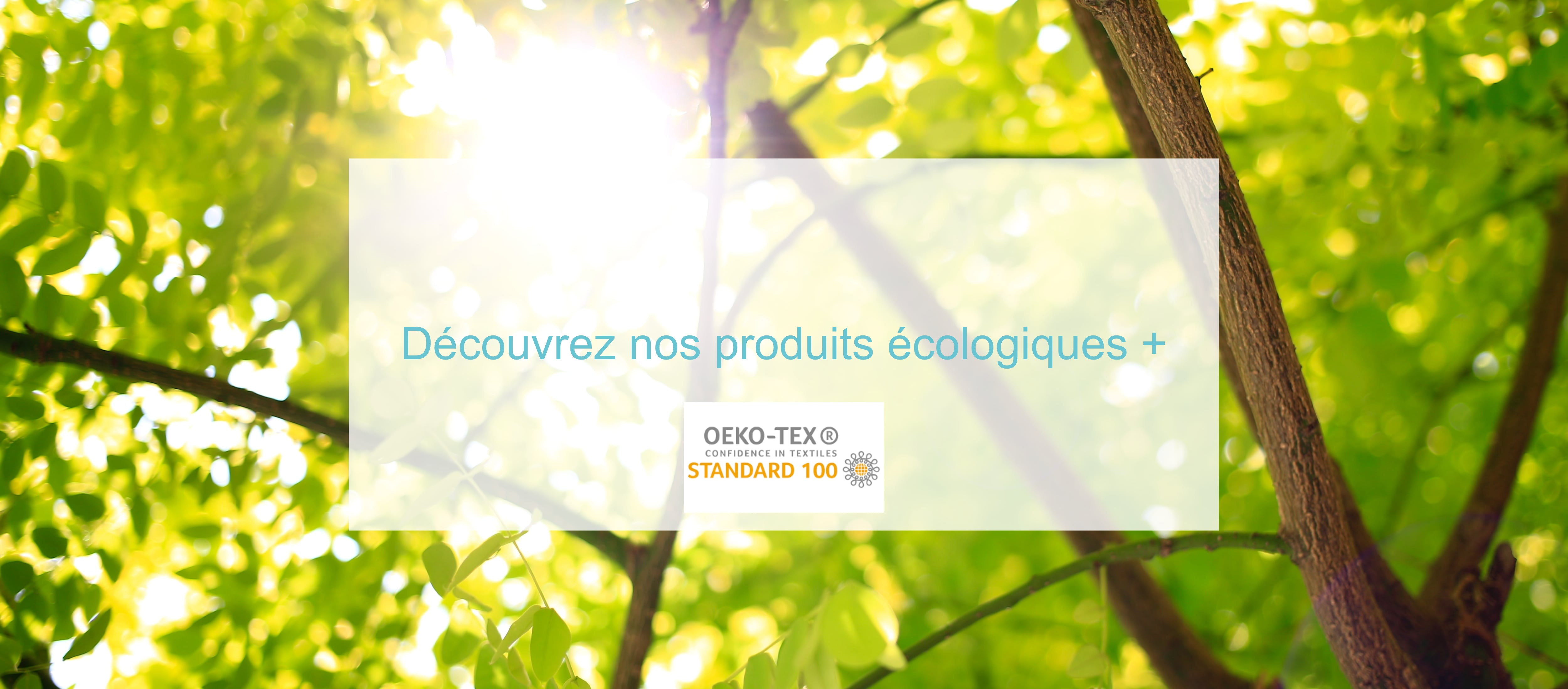 Découvrez nos produits écologiques